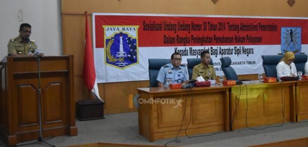Sosialisasi Aturan Administrasi Pemerintahan Di Jakarta Timur